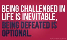 Being Challenged