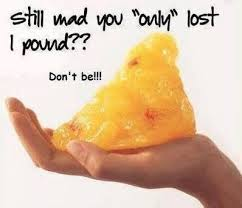 Only Lost a Pound