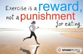 Exercise Is A Reward