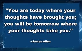 Where Your Thoughts Have Brought You
