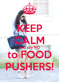 No To Food Pushers